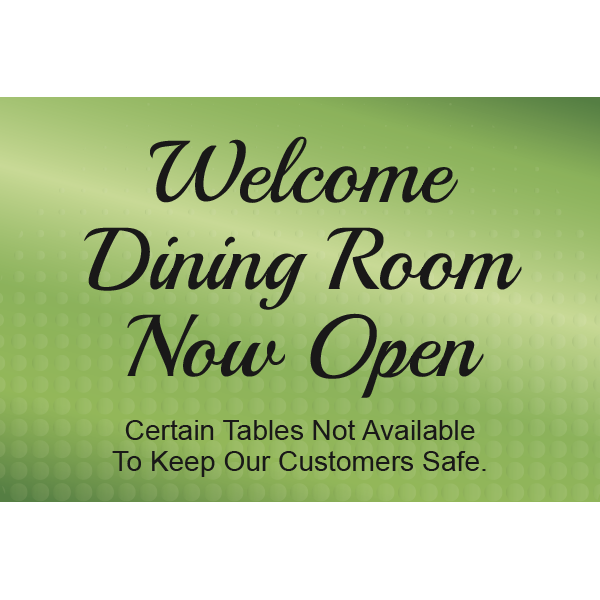 36x24 Banner Welcome Dining Room Now Open