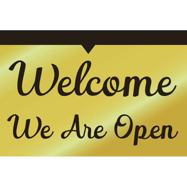 36x24 Welcome We are Open