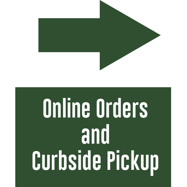18x24 Online Orders and Curbside Arrow Right