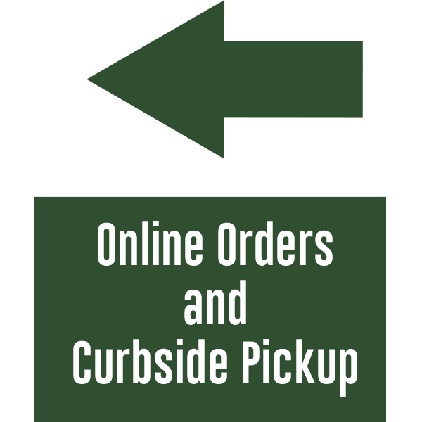 18x24 Online Orders and Curbside Arrow Left