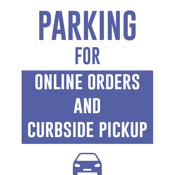 24x36 Parking for Online Orders & Curbside Pickup